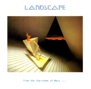 Landscape_-_From_The_Tea-rooms_Of_Mars_album_cover