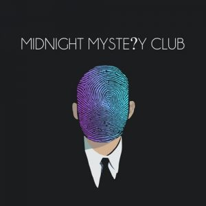 Midnight Mystery Clug