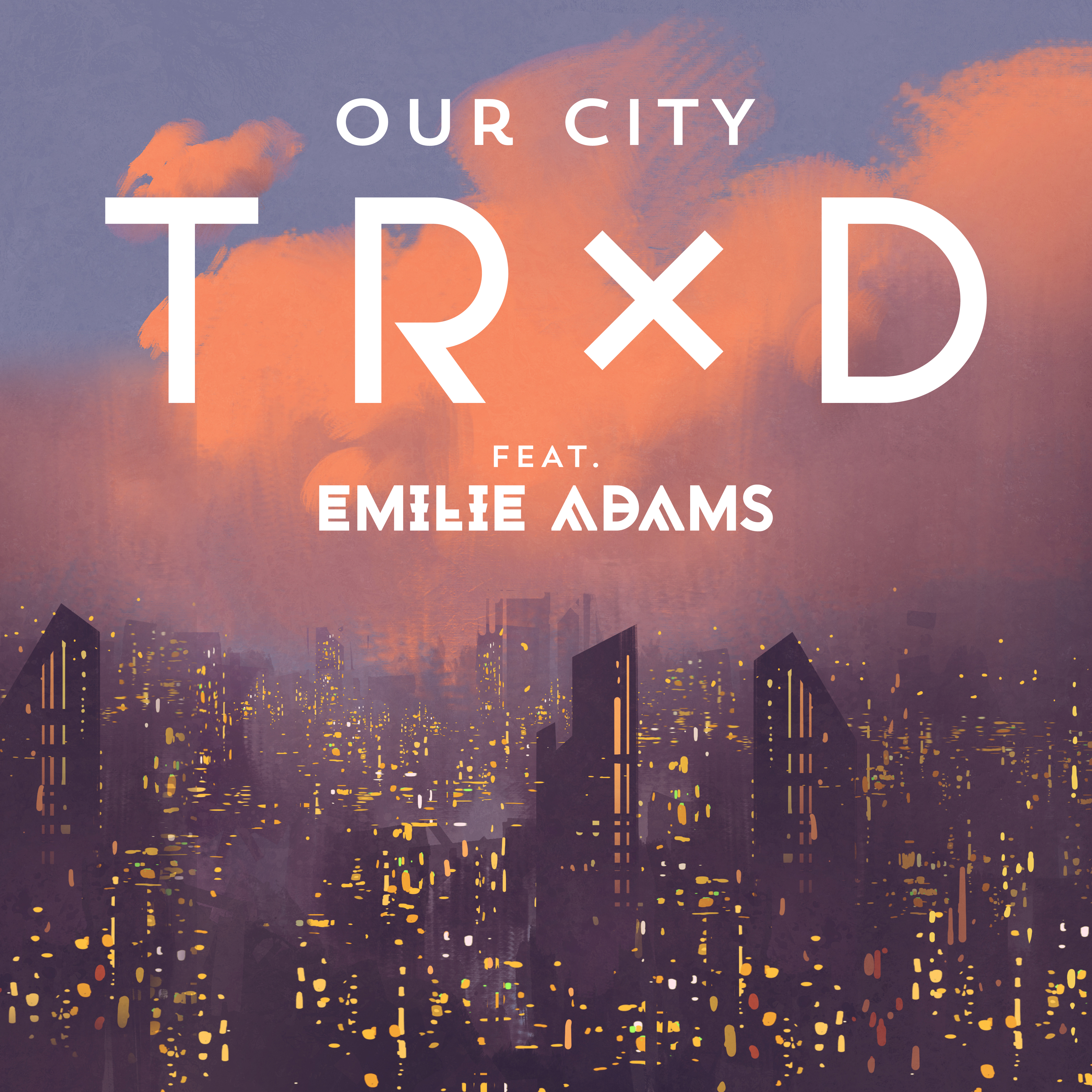 Trxd our city